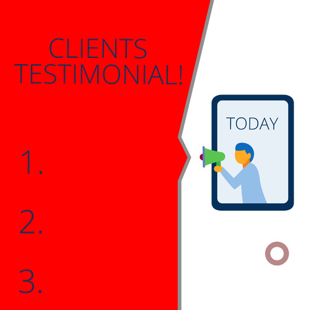 Conceptual hand writing showing Clients Testimonial. Concept meaning Formal Statement Testifying Candid Endorsement by Others Geometrical background man chest holding megaphone speech bubble