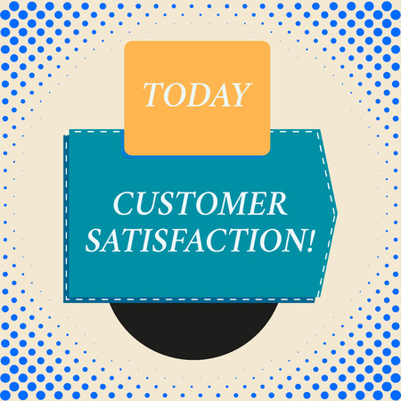 Writing note showing Customer Satisfaction. Business concept for Exceed Consumer Expectation Satisfied over services Rectangle square above semicircle down Geometrical background