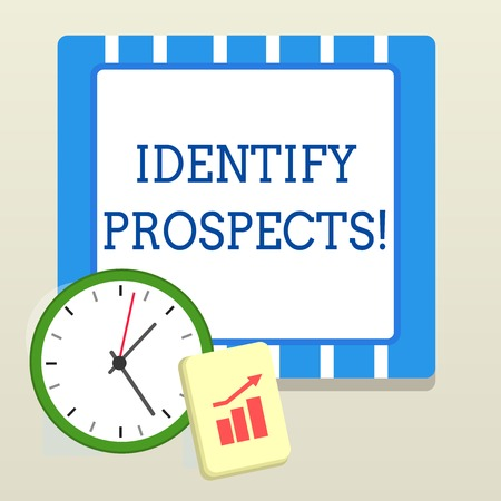 Word writing text Identify Prospects. Business photo showcasing Possible client Ideal Customer Prospective Donors Layout Wall Clock Notepad with Escalating Bar Graph and Arrow Pointing Up