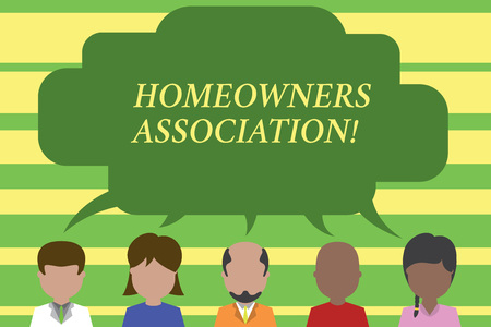 Text sign showing Homeowners Association. Business photo text Organization with fee for upkeeps of Gated Community Five different races persons sharing blank speech bubble. People talking