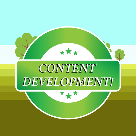 Conceptual hand writing showing Content Development. Concept meaning Specialized in Graphic Design Multimedia Documentation Colored Round Shape Label Stars Rectangular Text Box Award