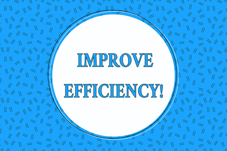Word writing text Improve Efficiency. Business photo showcasing Competency in perforanalysisce with Least Waste of Effort Empty Round Circular Copy Space Text Balloon against Dashed Background
