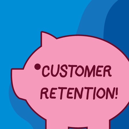 Conceptual hand writing showing Customer Retention. Concept meaning Keeping loyal customers Retain analysisy as possible Fat huge pink pig plump like piggy bank with ear and small eye Imagens