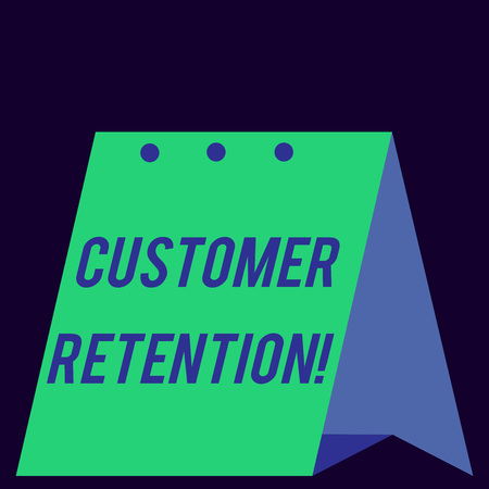 Handwriting text Customer Retention. Conceptual photo Keeping loyal customers Retain analysisy as possible Modern fresh and simple design of calendar using hard folded paper material