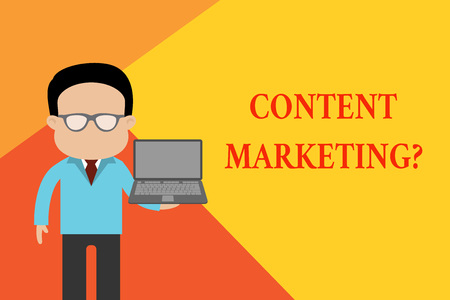 Handwriting text Content Marketing Question. Conceptual photo involves creation and sharing of online material Standing man in suit wearing eyeglasses holding open laptop photo Art Stok Fotoğraf