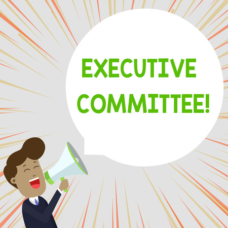 Text sign showing Executive Committee. Business photo text Group of Directors appointed Has Authority in Decisions Young Man Shouting into Megaphone Floating Round Shape Empty Speech Bubble