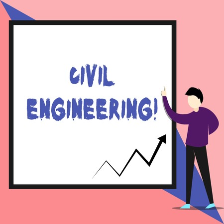 Text sign showing Civil Engineering. Business photo text Planning Design Building of roads bridges public buildings View young man standing pointing up blank rectangle Geometric background