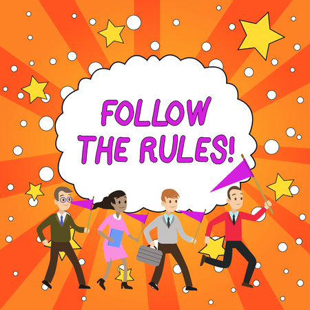 Handwriting text Follow The Rules. Conceptual photo go with regulations governing conduct or procedure People Crowd Flags Pennants Headed by Leader Running Demonstration Meeting