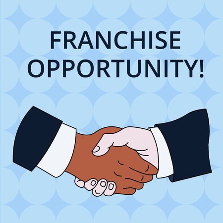 Word writing text Franchise Opportunity. Business photo showcasing Business License Privilege Owner to Dealer Affiliation Hand Shake Multiracial Male Business Partners Colleagues Formal Shirt Suit