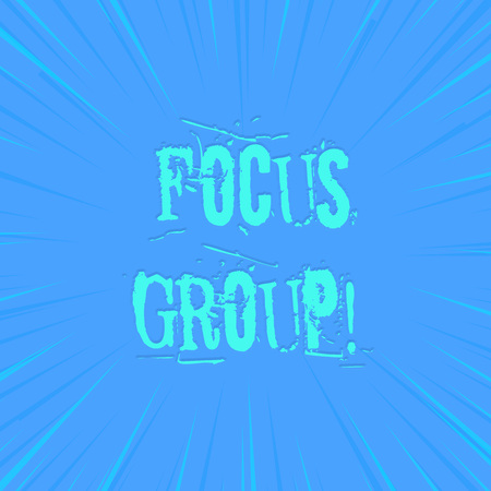 Text sign showing Focus Group. Business photo showcasing showing assembled to participate in discussion about product photo of Light shines on the edges centre is not exposed any glow