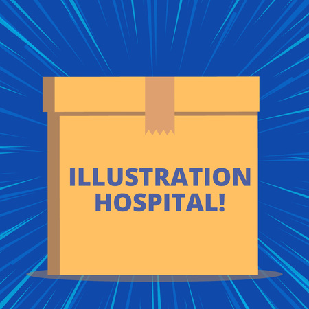 Writing note showing Illustration Hospital. Business concept for unique Applied Art of Medical Institution and Practice Close up front view brown cardboard sealed box lid. Blank background Stock fotó