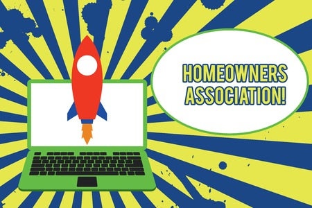 Text sign showing Homeowners Association. Business photo showcasing Organization with fee for upkeeps of Gated Community Launching rocket up laptop . Startup project. Developing goal objectives