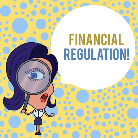 Escritura de texto Word Reglamento financiero. Foto de negocios que muestra el objetivo de mantener la integridad del sistema financiero Mujer mirando a través de la lupa Big Eye Bocadillo de diálogo redondo en blanco