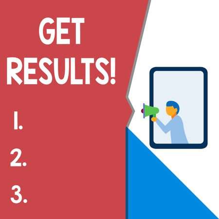 Text sign showing Get Results. Business photo text caused or produced by something else Consequence outcome Isolated geometrical background man chest holding megaphone speech bubble