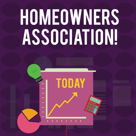 Handwriting text writing Homeowners Association. Conceptual photo Organization with fee for upkeeps of Gated Community Investment Icons of Pie and Line Chart with Arrow Going Up, Bulb, Calculator