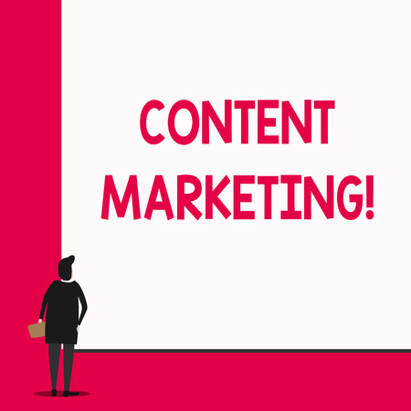 Conceptual hand writing showing Content Marketing. Concept meaning Involves the creation and sharing of online material Man stands in back view in front of huge big rectangle board