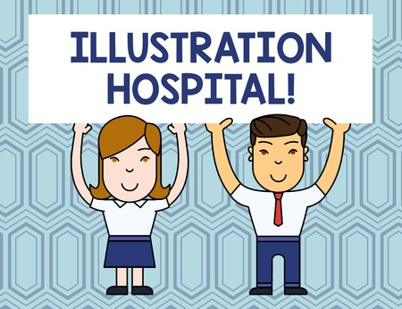 Text sign showing Illustration Hospital. Business photo showcasing unique Applied Art of Medical Institution and Practice Two Smiling People Holding Big Blank Poster Board Overhead with Both Hands