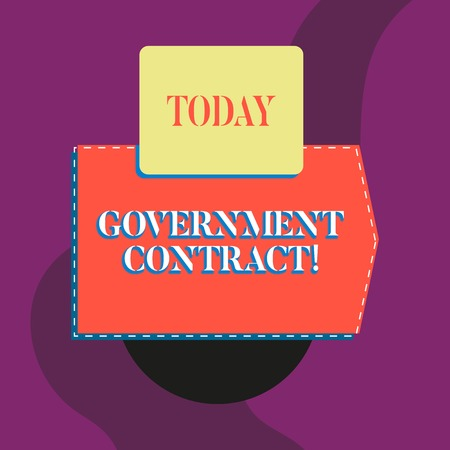Writing note showing Government Contract. Business concept for Agreement Process to sell Services to the Administration Blank banner rectangle square above semicircle Geometrical background