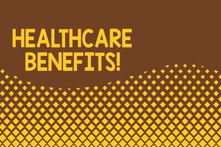 Handwriting text Healthcare Benefits. Conceptual photo monthly fair market valueprovided to Employee dependents Abstract waving background pattern square dots design. Simple Wallpaper