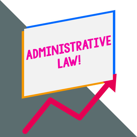Conceptual hand writing showing Administrative Law. Concept meaning Body of Rules regulations Orders created by a government Blank rectangle above another arrow zigzag upwards sale