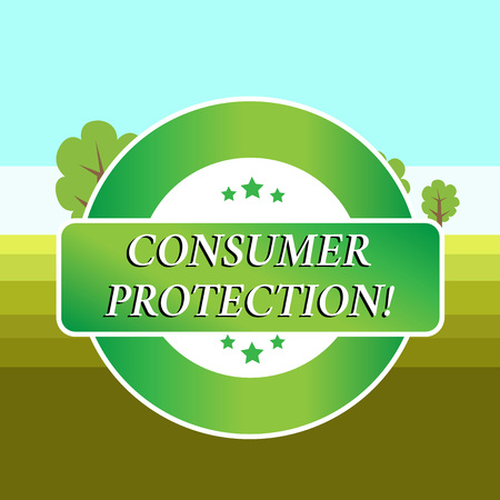 Conceptual hand writing showing Consumer Protection. Concept meaning Fair Trade Laws to ensure Consumers Rights Protection Colored Round Shape Label Stars Rectangular Text Box Award Stock Photo