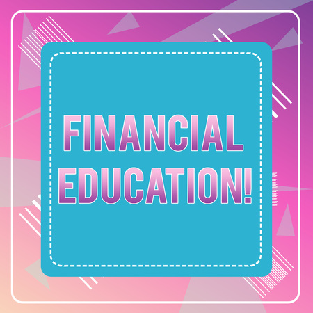 Word writing text Financial Education. Business photo showcasing Understanding Monetary areas like Finance and Investing Dashed Stipple Line Blank Square Colored Cutout Frame Bright Background 免版税图像
