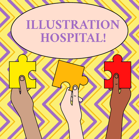Writing note showing Illustration Hospital. Business concept for unique Applied Art of Medical Institution and Practice Three Colored Empty Jigsaw Puzzle Pieces Held in Different People Hands