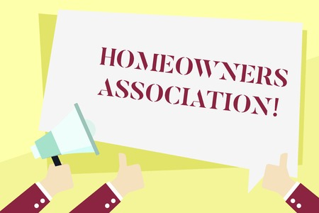 Word writing text Homeowners Association. Business photo showcasing Organization with fee for upkeeps of Gated Community Hand Holding Megaphone and Other Two Gesturing Thumbs Up with Text Balloon