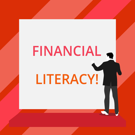 Word writing text Financial Literacy. Business photo showcasing Understand and knowledgeable on how money works Back view young man dressed suit standing platform facing blank rectangle