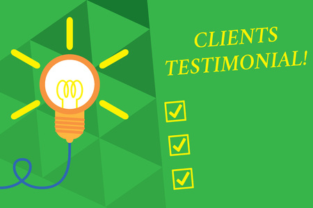 Word writing text Clients Testimonial. Business photo showcasing Formal Statement Testifying Candid Endorsement by Others Big idea light bulb. Successful turning idea invention innovation. Startup