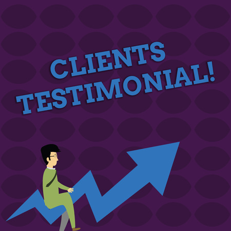 Handwriting text writing Clients Testimonial. Conceptual photo Formal Statement Testifying Candid Endorsement by Others Businessman with Eyeglasses Riding Crooked Color Arrow Pointing Going Up