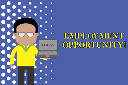 Writing note showing Employment Opportunity. Business concept for no Discrimination against Applicant Equal Policy Standing man in suit wearing eyeglasses holding open laptop photo Art