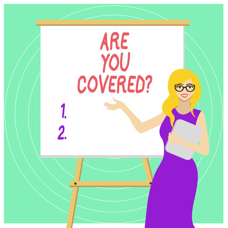 Handwriting text Are You Covered Question. Conceptual photo asking showing if they had insurance in work or life White Female in Glasses Standing by Blank Whiteboard on Stand Presentation