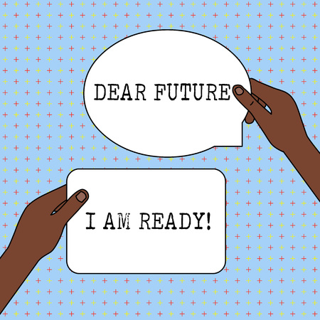Conceptual hand writing showing Dear Future I Am Ready. Concept meaning state action situation being fully prepared Two Figured Tablets Signs Held in Hands One Above Other Text Space Foto de archivo