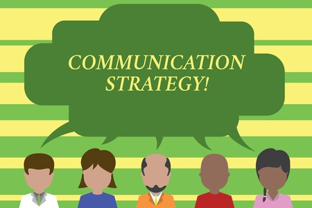 Text sign showing Communication Strategy. Business photo text Verbal Nonverbal or Visual Plans of Goal and Method Five different races persons sharing blank speech bubble. People talking