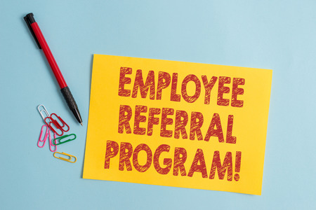 Handwriting text Employee Referral Program. Conceptual photo internal recruitment method employed by organizations Plain cardboard and writing equipment placed above pastel colour backdrop