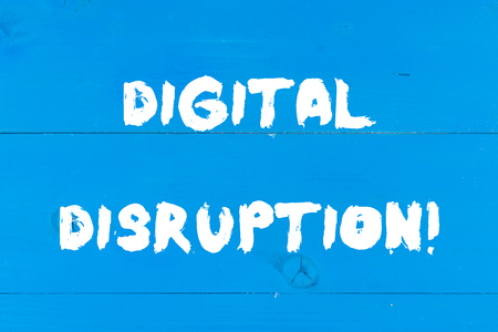 Writing note showing Digital Disruption. Business concept for Changes that affect technology markets Product makeover Wooden texture old vintage background horizontal boards holes