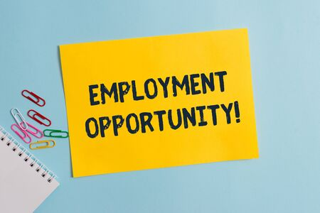 Text sign showing Employment Opportunity. Business photo showcasing no Discrimination against Applicant Equal Policy Plain cardboard and writing equipment placed above pastel colour backdrop