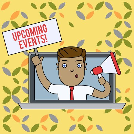 Text sign showing Upcoming Events. Business photo text thing that will happens or takes place soon planned occasion Man Speaking Through Laptop Screen into Megaphone Blank Plate with Handle Banco de Imagens - 124457606