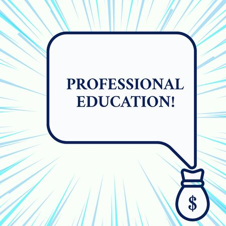 Handwriting text writing Professional Education. Conceptual photo Continuing Education Units Specialized Training Isolated front view speech bubble pointing down dollar USD money bag icon 写真素材