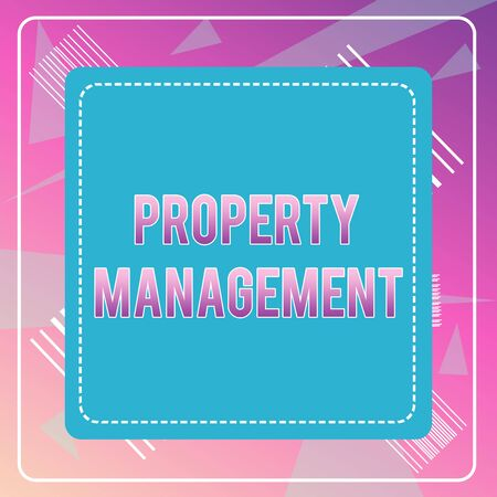 Word writing text Property Management. Business photo showcasing Overseeing of Real Estate Preserved value of Facility Dashed Stipple Line Blank Square Colored Cutout Frame Bright Background
