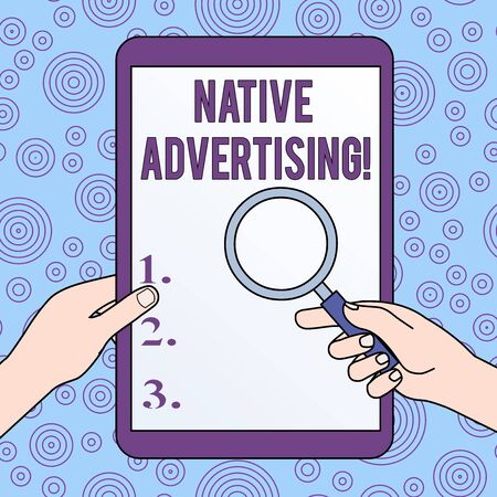 Conceptual hand writing showing Native Advertising. Concept meaning Online Paid Ads Match the Form Function of Webpage Hands Holding Magnifying Glass Against Switched Off Tablet