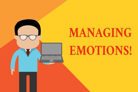 Handwriting text Managing Emotions. Conceptual photo ability be open to feelings and modulate them in oneself Standing man in suit wearing eyeglasses holding open laptop photo Art Stock Photo