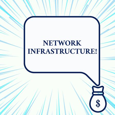 Handwriting text writing Network Infrastructure. Conceptual photo Hardware and Software resources In and Out Connection Isolated front view speech bubble pointing down dollar USD money bag icon