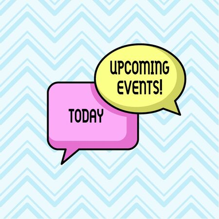 Handwriting text Upcoming Events. Conceptual photo thing that will happens or takes place soon planned occasion Pair of Overlapping Blank Speech Bubbles of Oval and Rectangular Shape
