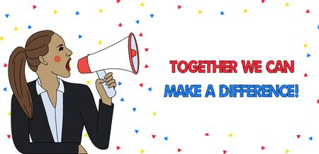 Text sign showing Together We Can Make A Difference. Business photo text be very important some way in like team or group Young Woman Jacket Ponytail Shouting into Loudhailer Rectangular Text Box