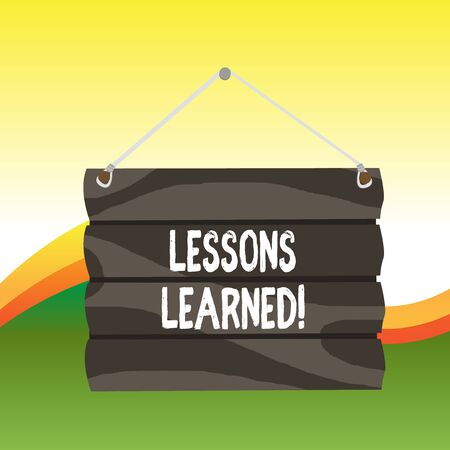 Text sign showing Lessons Learned. Business photo text experiences distilled project that should actively taken Hook Up Blank Sign Plate. Empty Wooden Signboard with Lope for Hang
