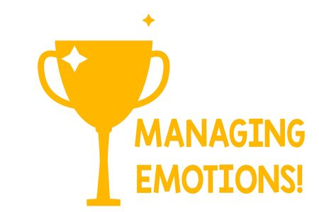 Conceptual hand writing showing Managing Emotions. Concept meaning ability be open to feelings and modulate them in oneself Glitter Gold Trophy Championship Cup Winner Prize Isolated