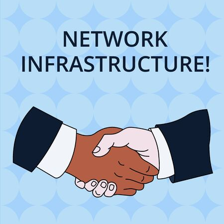 Word writing text Network Infrastructure. Business photo showcasing Hardware and Software resources In and Out Connection Hand Shake Multiracial Male Business Partners Colleagues Formal Shirt Suit