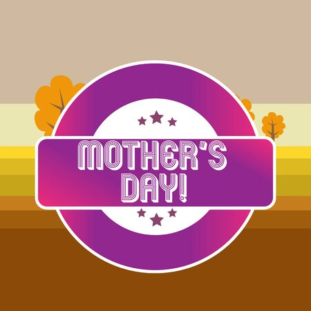 Text sign showing Mother S Day. Business photo text day of year where mothers are particularly honoured by children Colored Round Shape Label Badge Stars Blank Rectangular Text Box Award